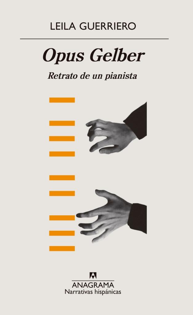 Portada del ultimo libro de Leila Guerriero. Opus Gelber.